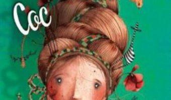 Cartea Marele coc – Kate Hosford (download, pret, reducere)