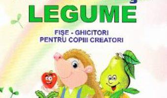 Cartea Fructe si legume. Fise-ghicitori pentru copiii creatori – Tatiana Tapalaga (download, pret, reducere)