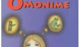 Cartea Dictionar de omonime – Alexandru Emil M. (download, pret, reducere)