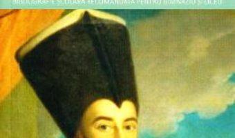 Cartea Ciocoii vechi si noi – Nicolae Filimon (Carti de patrimoniu) (download, pret, reducere)