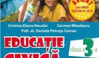 Cartea Educatie civica si dezvoltare personala – Clasa 3 – Cristina-Diana Neculai (download, pret, reducere)