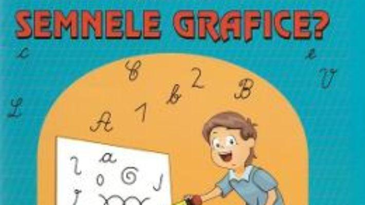 Cartea Ce poti face cu semnele grafice? – Tatiana Tapalaga (download, pret, reducere)