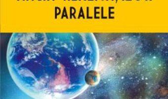 Cartea Magia realitatilor paralele – Florin Gheorghita (download, pret, reducere)