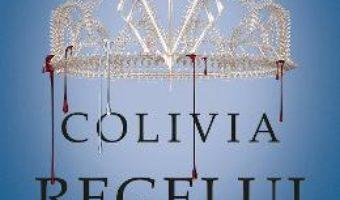 Cartea Colivia regelui – Victoria Aveyard (download, pret, reducere)