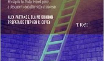Cartea Prizonierii gandurilor noastre – Alex Pattakos, Elaine Dundon (download, pret, reducere)