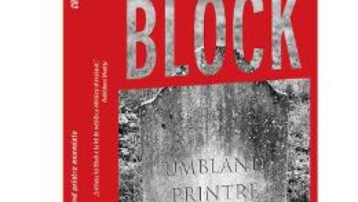 Cartea Umbland printre morminte – Lawrence Block (download, pret, reducere)
