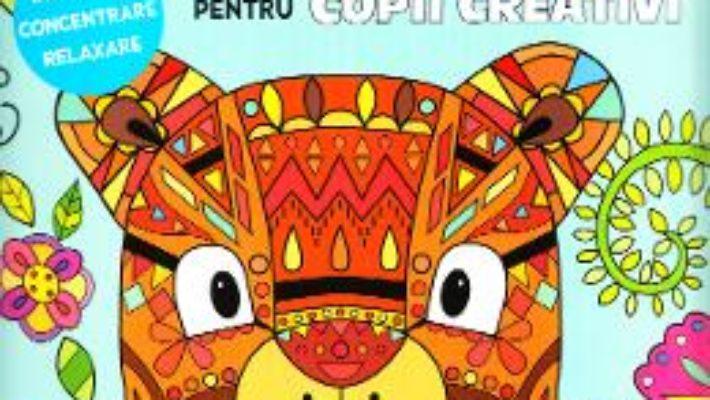 Cartea Carte de colorat pentru copii creativi (download, pret, reducere)