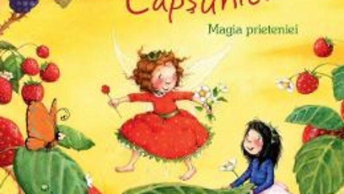 Cartea Zana Capsunica. Magia prieteniei – Stefanie Dahle (download, pret, reducere)