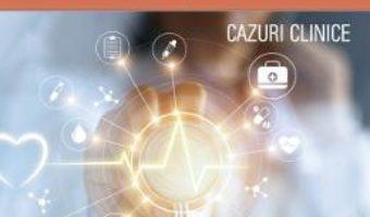 Cartea Practica medicala pentru studentii la medicina – Camelia Diaconu, Mihnea-Alexandru Gaman (download, pret, reducere)