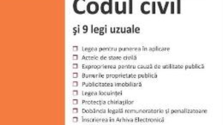 Cartea Codul civil si 9 legi uzuale Ed.2018 (download, pret, reducere)