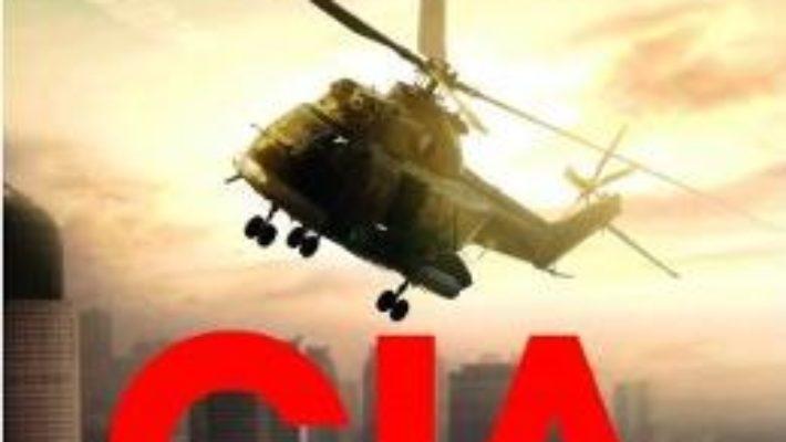 Cartea CIA. Razboiul secret impotriva terorismului – Mark Mazzetti (download, pret, reducere)