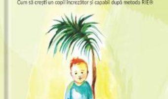 Cartea Copiii stiu cel mai bine – Deborah Carlisle Solomon (download, pret, reducere)
