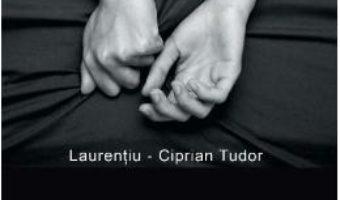 Cartea Licantropia poftei. Poemele varstei de mijloc – Laurentiu-Ciprian Tudor (download, pret, reducere)