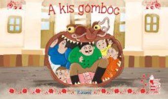 Cartea A kis gomboc (Toba cea mica) (download, pret, reducere)