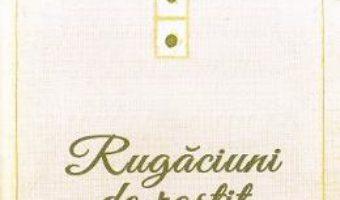 Cartea Rugaciuni de rostit neincetat (download, pret, reducere)