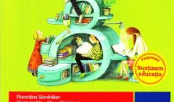 Cartea Limba romana – Clasa 8 Sem. 2 – Florentina Samihaian (Stiu. Descopar. Aplic) (download, pret, reducere)