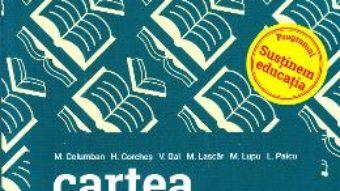 Cartea Cartea definitiva. Literatura romana pentru Bacalaureat – M.H. Columban, H. Corches (download, pret, reducere)