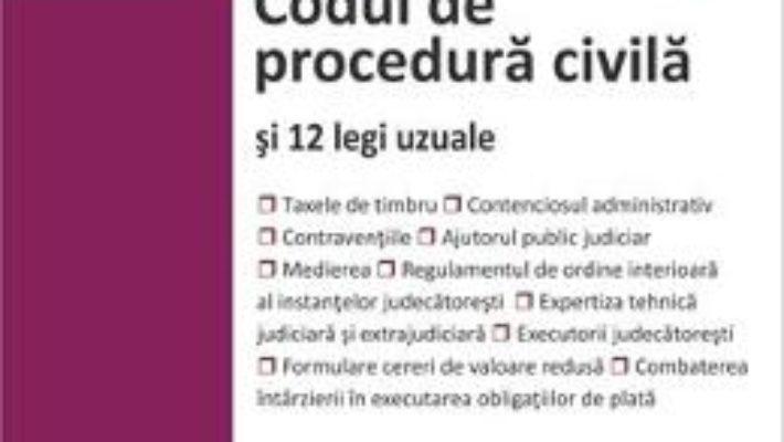 Cartea Codul de procedura civila si 12 legi uzuale Ed.2018 (download, pret, reducere)