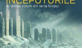 Cartea Silozul. Inceputurile – Hugh Howey (download, pret, reducere)