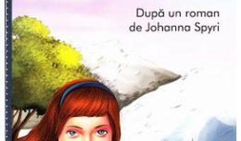 Cartea Heidi – Johanna Spyri (download, pret, reducere)