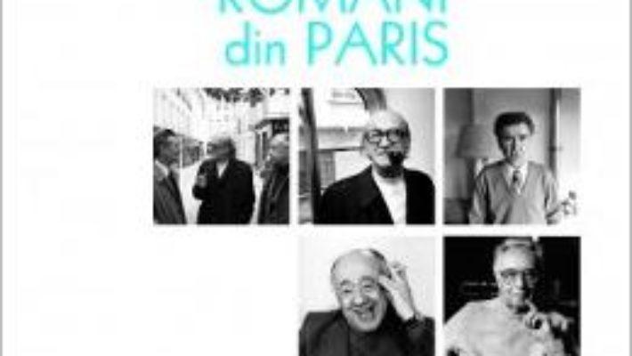 Cartea Romani din Paris – Louis Monier, Basarab Nicolescu (download, pret, reducere)