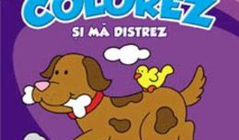 Cartea Colorez si ma distrez 5-6 ani (download, pret, reducere)