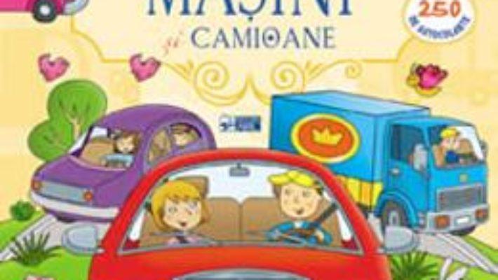 Cartea Lipeste! Masini si camioane (download, pret, reducere)