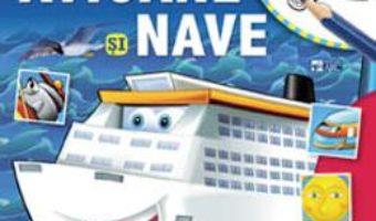 Cartea Avioane si nave. Lipeste si coloreaza (download, pret, reducere)
