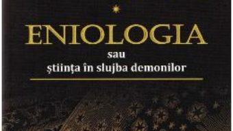 Cartea Capcana Astrologiei. Eniologia sau stiinta in slujba demonilor – Ricci David (download, pret, reducere)
