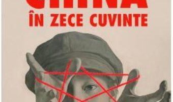 Cartea China in zece cuvinte – Yu Hua (download, pret, reducere)