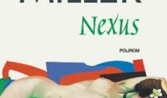 Cartea Nexus – Henry Miller (download, pret, reducere)