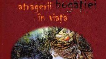 Cartea Magia atragerii bogatiei in viata – Iulia Gutu-Jilinschi (download, pret, reducere)