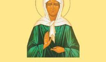 Cartea Slujba Sfintei Matrona de la Moscova (download, pret, reducere)