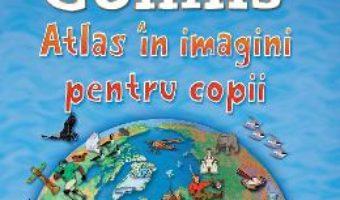 Cartea Collins – Atlas in imagini pentru copii (download, pret, reducere)