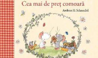 Cartea Tilda Soricela. Cea mai de pret comoara – Andreas H. Schmachtl (download, pret, reducere)