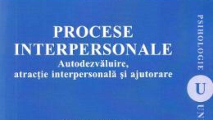 Cartea Procese interpersonale – Stefan Boncu (download, pret, reducere)