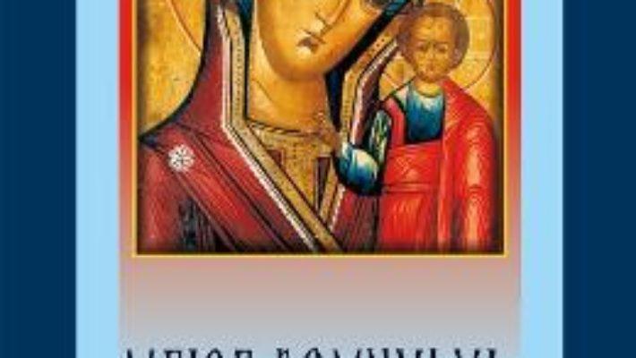 Cartea Maica Domnului, izvor nesecat de iubire (download, pret, reducere)