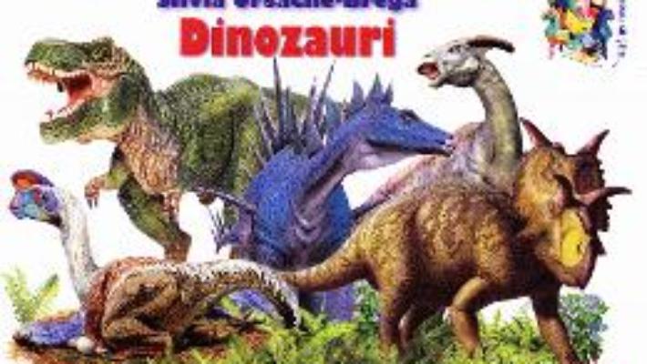 Cartea Dinozauri – Silvia Ursache-Brega (download, pret, reducere)
