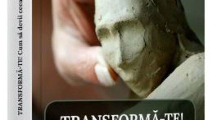 Cartea Transforma-te – Steve Andreas (download, pret, reducere)