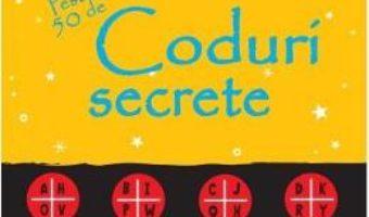 Cartea Peste 50 de coduri secrete (download, pret, reducere)
