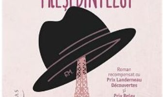 Cartea Palaria presedintelui – Antoine Laurain (download, pret, reducere)