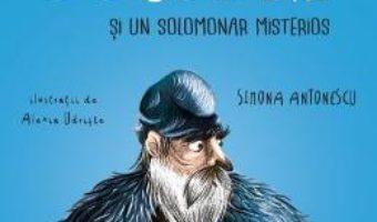 Cartea Decebal si un solomonar misterios – Simona Antonescu, Alexia Udriste (download, pret, reducere)