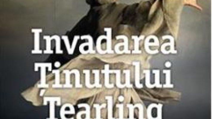 Cartea Invadarea tinutului Tearling – Erika Johansen (download, pret, reducere)