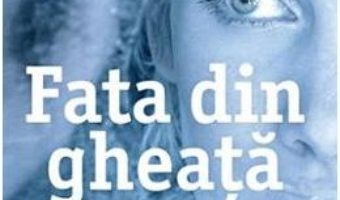 Cartea Fata din gheata – Robert Bryndza (download, pret, reducere)