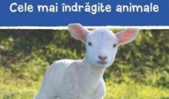 Cartea Cele mai indragite animale (download, pret, reducere)