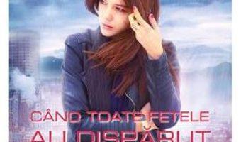 Cartea Cand toate fetele au disparut – Amanda Quick (download, pret, reducere)
