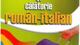 Cartea Ghid de conversatie si calatorie roman-italian – George Huzum (download, pret, reducere)