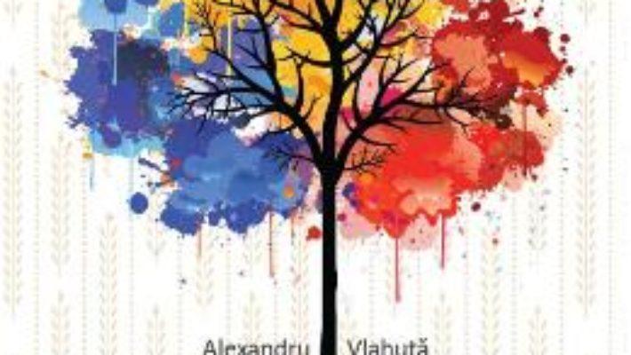 Cartea Romania pitoreasca – Alexandru Vlahuta (download, pret, reducere)