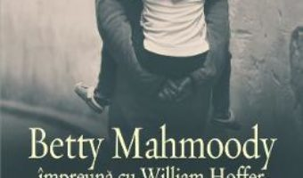 Cartea Numai cu fiica mea – Betty Mahmoody, William Hoffer (download, pret, reducere)