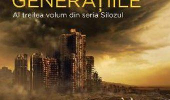 Cartea Silozul. Generatiile – Hugh Howey (download, pret, reducere)